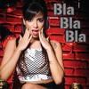 Anitta Bla Bla Bla Extended Long mp3