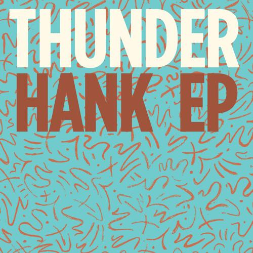 """Thunderhank - """"House"""""""