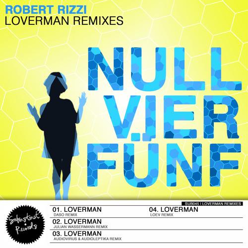 SUB045 - Robert Rizzi - Loverman (Daso Remix) clip