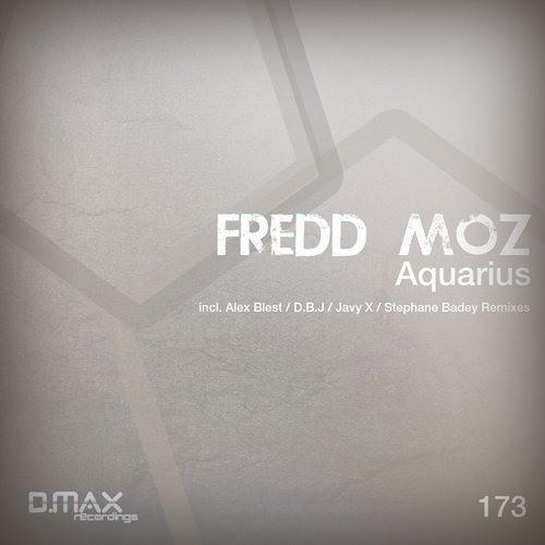 Fredd Moz - Aquarius (Javy X Remix)(Out 24/03/2014 on D.Max Recordings)