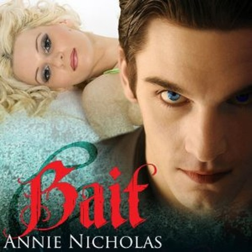Bait-The Angler, Written by Annie Nicholas, Narrated by Jennifer O'Donnell
