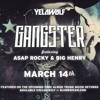 Yelawolf - Gangster (Feat. ASAP Rocky & Big Henry)