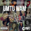 Psyfo -Umtu Wam ft iFani (Original)