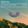 Ellie Goulding - Burn (Gryffin Remix) [Free Download]
