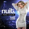 Anne Louise - NUIT Para Ouvir - Atualizado Agosto.2014