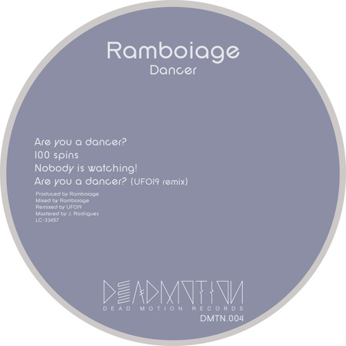 Dead Motion 004 - Ramboiage - Dancer EP
