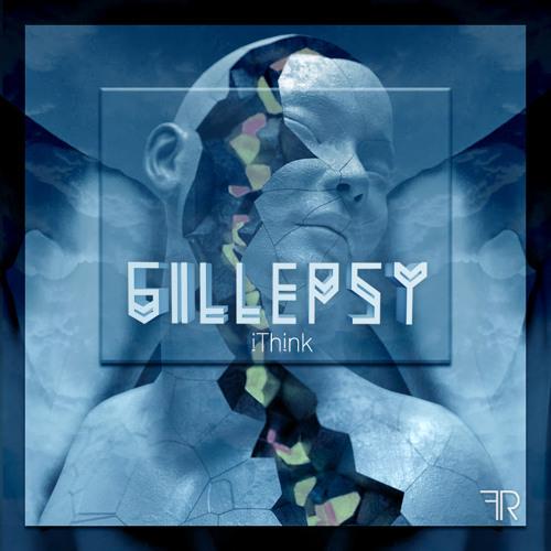Gillepsy- iThink