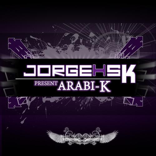 DJ JORGE HSK @ ARABI-K