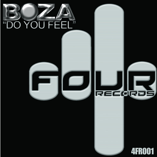 Do You Feel   BOZA (Original Mix)