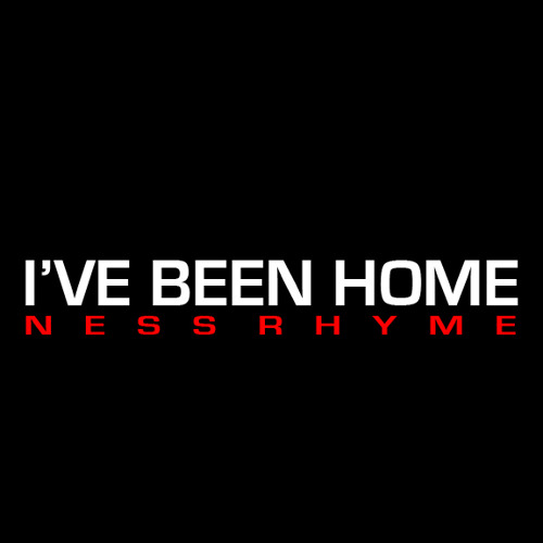 I've Been Home