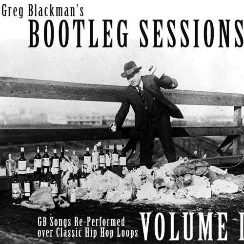 Greg Blackman's Bootleg Sessions Volume 1