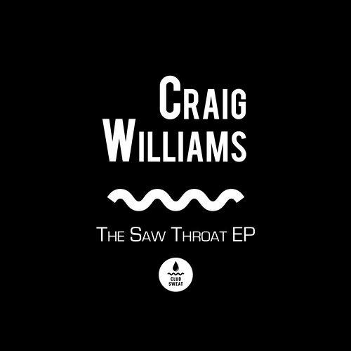 Saw Throat by Craig Williams