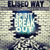 Eliseo Way - Spirit Break Out (ft Kim Walker-Smith) @flavorradio