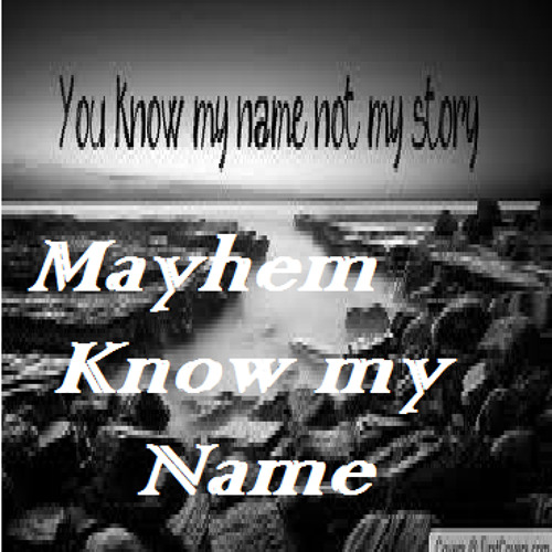 Know My Name(Andre')