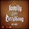 Uce Juice - Family Ova Everythang [Thizzler.com]