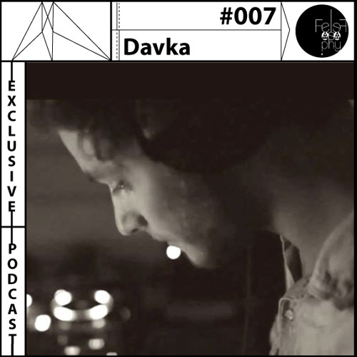 Exclusive Podcast 007 - Davka