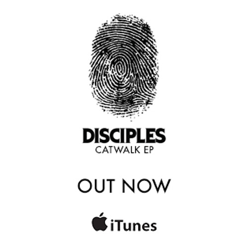 Disciples - Catwalk (Bot & Astronomar Remix)