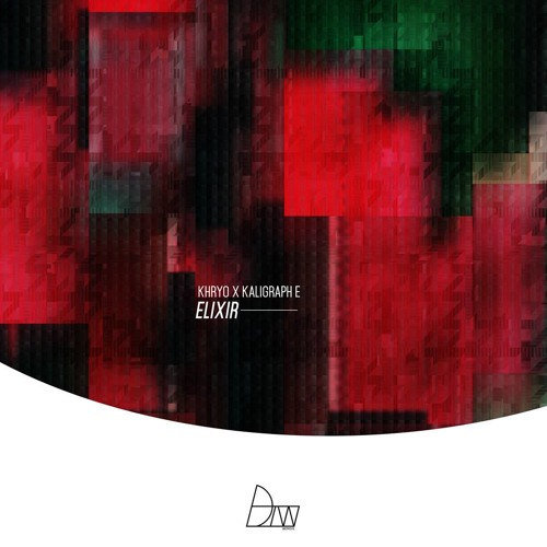 Khryo x Kaligraph E - Velvet Hit // Elixir EP