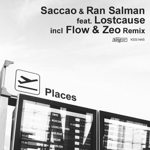 Saccao & Ran Salman Feat. Lostcause - Places (Original Mix) * OUT NOW *
