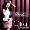 Citra Scholastika - Sadis