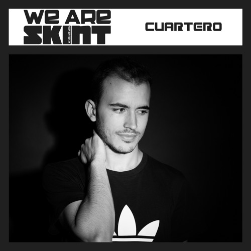 We Are Skint Presents... Cuartero