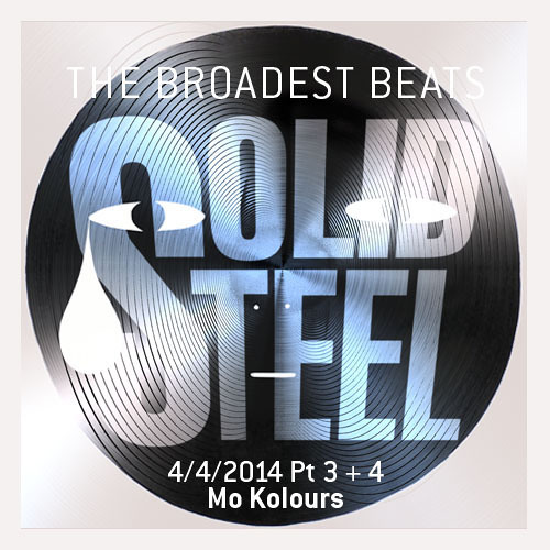 Solid Steel Radio Show 4/4/2014 Part 3 + 4 - Mo Kolours