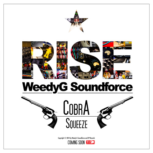 Cobra | Squeeze [Weedy G Soundforce & VP Records 2014]