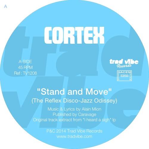 Cortex - Stand And Move • The Reflex Disco-Jazz Odissey