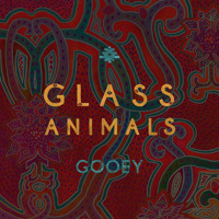 Glass Animals Gooey (Rework) (Ft. Chester Watson) Artwork
