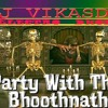 Party With Bhoothnath(Electro Dhol)dj Vikasdr
