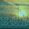 Prenzlberg Terrorsquad (feat. ProStarter)