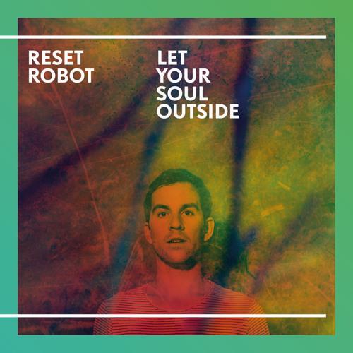 Reset Robot - Guitar Man - Truesoul