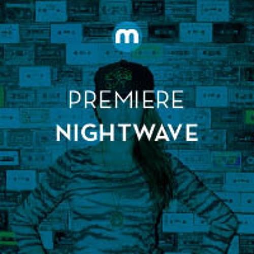 Premiere: Nightwave 'Hit It' feat. DJ Deeon