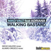Niko Valt ft. Adriana - Walking Bastard (Alvaro Orozco Remix) CUT - NO MASTER [HUK RECORDS]