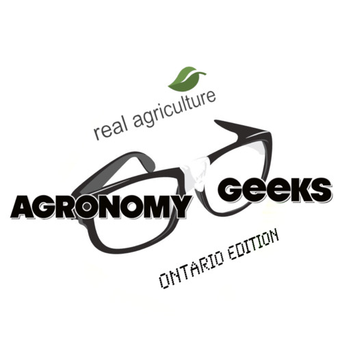Ontario Agronomy Geeks Ep 6 - Getting Fields Fit For Planting & the Golden Age of Corn