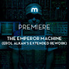 Premiere: The Emperor Machine 'RMI Is All I Want' (Erol Alkan's Extended Rework)