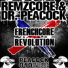 Dr. Peacock & Remzcore - Frenchcore Revolution (ft. De Man Int Zwart)