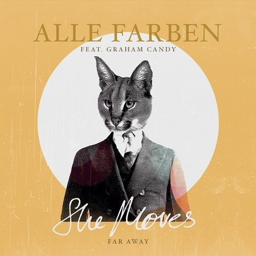 Alle Farben - She Moves (Far Away)feat Graham Candy (Lexer Remix)