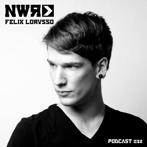 Felix Lorusso - NWR Podcast 032