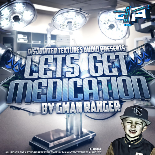G-MAN RANGERS LETS GET / MEDICATION (OUT NOW)