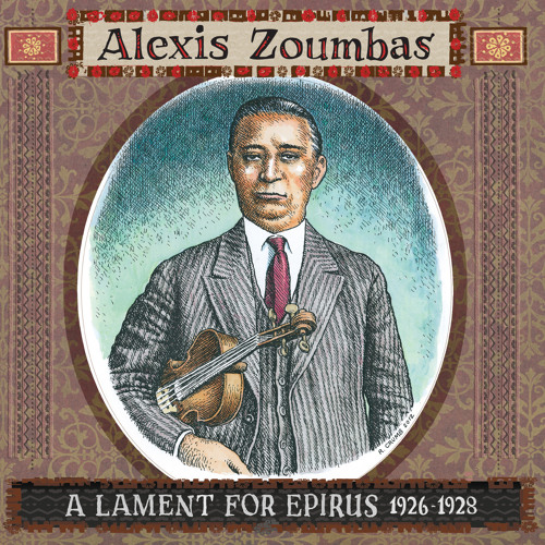 Alexis Zoumbas: A Lament For Epirus, 1926-1928  - three track preview