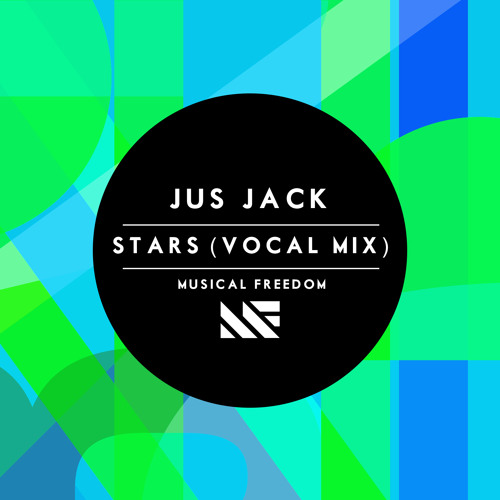 Jus Jack - Stars (Vocal Mix) [Tiësto Club Life Premiere]