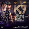 LORD HAVE MERCY FT. OLAMIDE