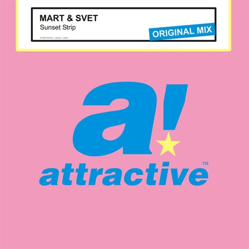 Mart & Svet - Sunset Strip (Original Mix) [Attractive Music] Preview