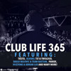 Tiëstos Club Life Podcast 365 - Second Hour (The Chainsmokers Takeover)