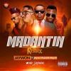 Jaywon Ft Phyno Olamide  MayD - Madantin Remix