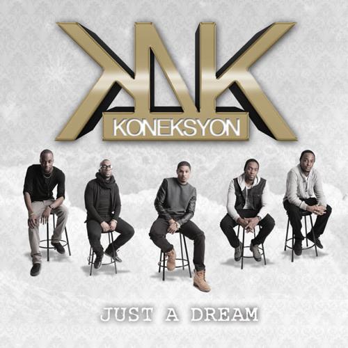 KONEKSYON - Just A Dream