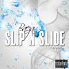 Baeza - Slip N Slide (Remix)