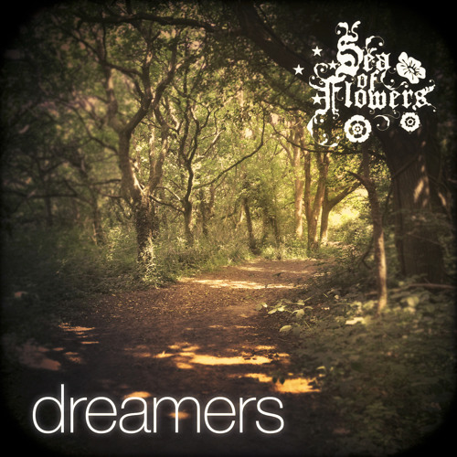 DREAMERS by Sea of Flowers on iTunes now :)