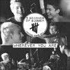 Wherever You Are - 5SOS (empty arena)